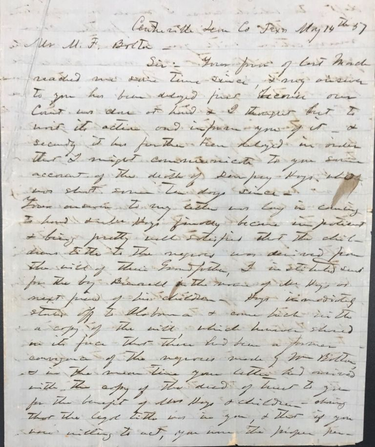 DESCRIBING HOW A POSSE KILLED THE MAN IT PURSUED AND THE SUBSEQUENT DISTRIBUTION OF SLAVES LEFT IN THE VICTIM'S ESTATE,; in an autograph letter to M. F. Bolton, signed by Gould at Centerville, Leon Co., Texas, 14 May 1857. Colonel of the 6th Texas Cavalry member of the Texas Secession Convention, member of the Texas Supreme Court, first professor of law at the University of Texas.