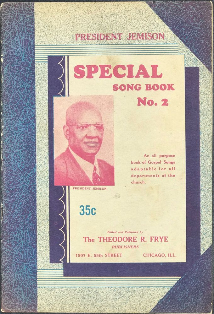 PRESIDENT JEMISON Special Song Book Number 2 [caption title]. Theodore R. FRYE.