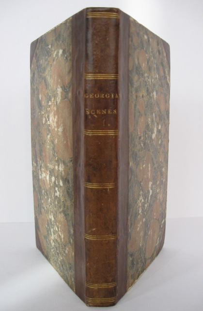 Georgia Scenes, Characters, Incidents, &c., in the First Half Century of the Republic, by a native Georgian; Second edition, with original illustrations. Augustus B. LONGSTREET.