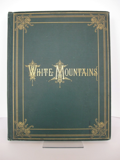 VIEWS IN THE WHITE MOUNTAINS, WITH DESCRIPTIONS. M. F. Sweetser.