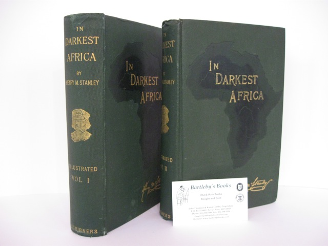 In Darkest Africa; or, The Quest, Rescue, and Retreat of Emin, Governor of Equatoria. With two steel engravings and one hundred and fifty illustrations and maps. Henry M. STANLEY.