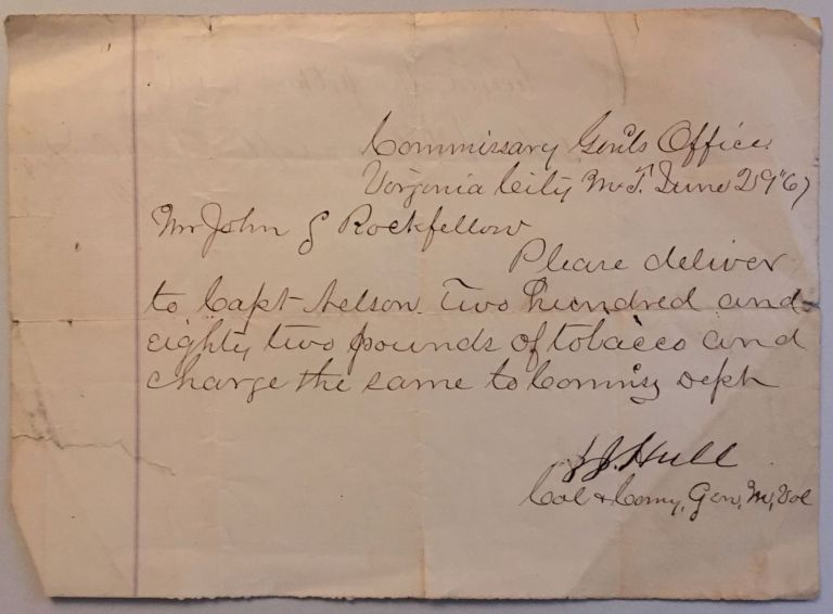 Requesting delivery of two hundred and eighty two pounds of tobacco to Capt. Nelson, in a manuscript note, signed by Hull, and dated June 29, [18]67. J. J. Hull.