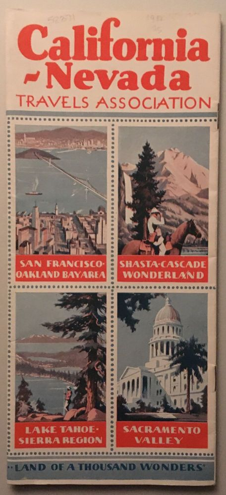 CALIFORNIA - NEVADA TRAVELS ASSOCIATION. AMERICA'S GREATEST PLAYGROUND --- LAND OF A THOUSAND WONDERS. (cover title)