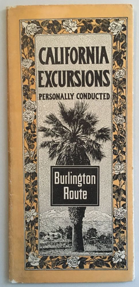 CALIFORNIA EXCURSIONS, PERSONALLY CONDUCTED [cover title]
