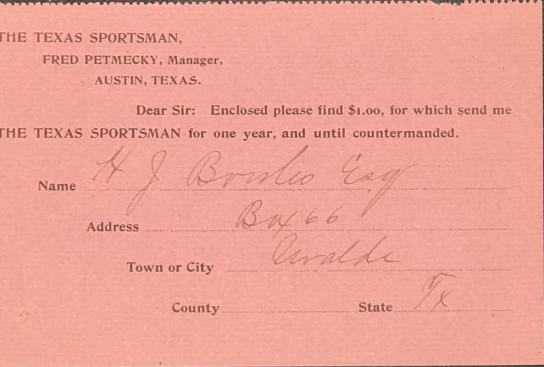 """Annual subscription for """"The Texas Sportsman,"""" as recorded on a small partly printed slip, signed by the subscriber and providing his address in manuscript"""