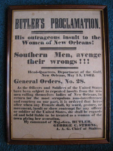 """BUTLER'S PROCLAMATION. / HIS OUTRAGEOUS INSULT TO THE / WOMEN OF NEW ORLEANS! / SOUTHERN MEN, AVENGE / THEIR WRONGS!!! / [followed by a bold rule and a slightly revised version of Butler's famous proclamation suggesting, in some circumstances, a New Orleans woman might be treated as a """"woman of the town plying her avocation""""]."""