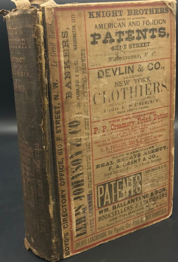 Boyd's Directory of the District of Columbia, Together with a Compendium of Its Governments, Institutions, and Trades, to Which is Added a Complete Business Directory and a Congressional Directory. William H. Boyd, comp.