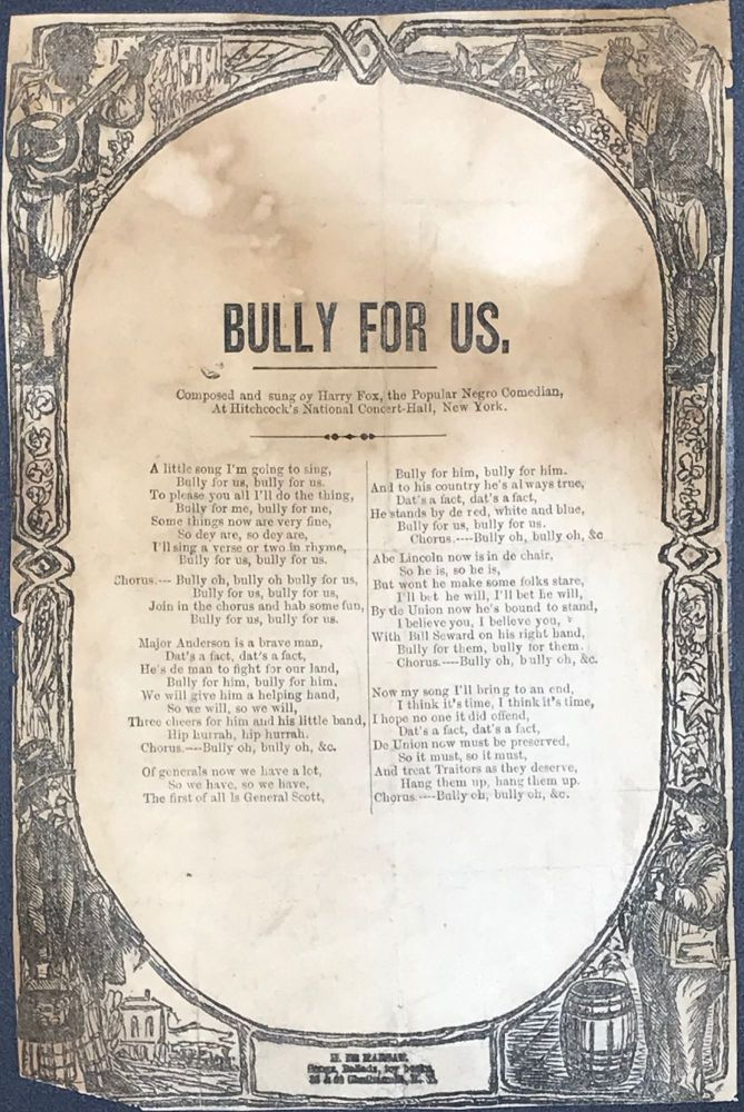 Bully for Us. [caption title] Composed and sung by Harry Fox, the Popular Negro Comedian, at Hitchcock's National Concert Hall, New York.