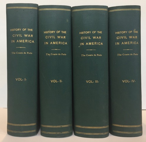 History of the Civil War in America. Published by special arrangement with the author.; [Translated with the approval of the author by Louis F. Tasistro. Edited by Henry Coppee.]. Louis Phillippe Albert d'Orleans Paris, Comte de Paris.
