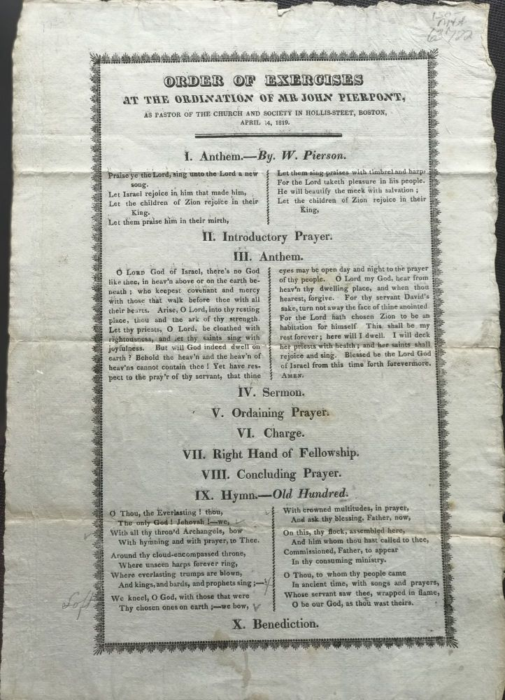 ORDER OF EXERCISES AT THE ORDINATION OF MR. JOHN PIERPONT, as Pastor of the Church and Society in Hollis-Street, Boston, April 14, 1819. [Caption title]. John Pierpont.