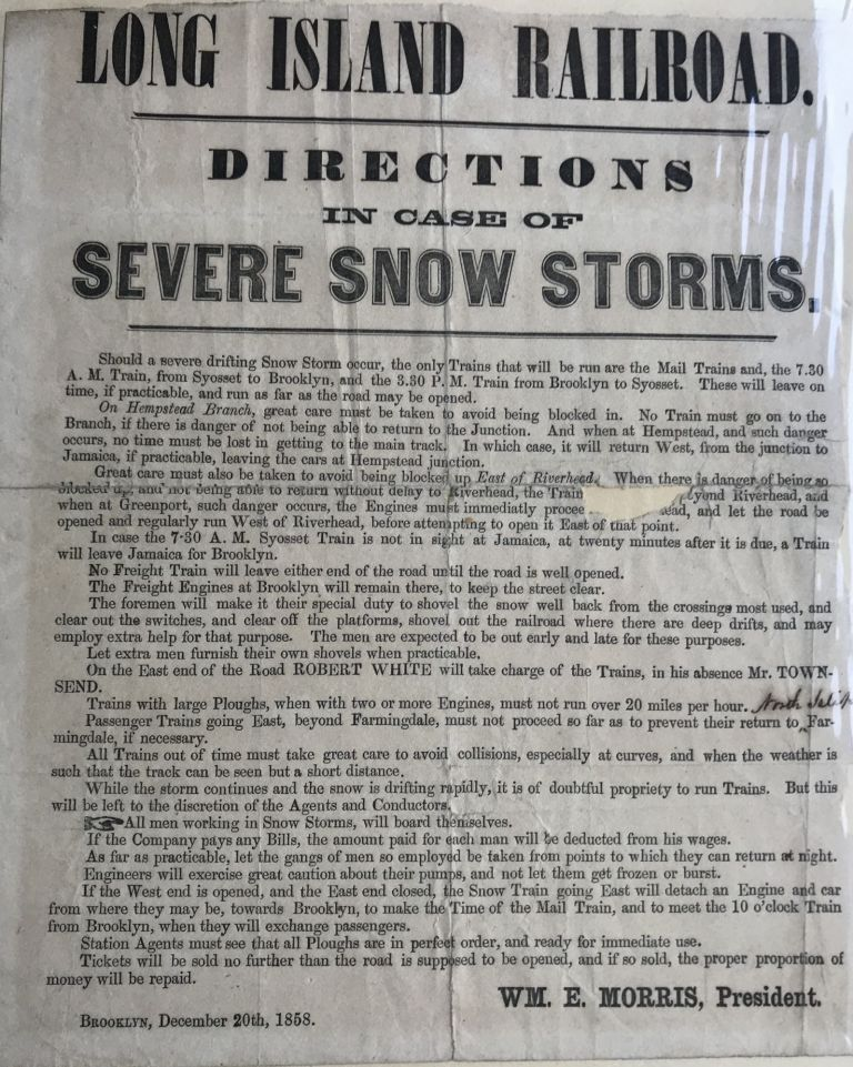 LONG ISLAND RAILROAD. Directions in Case of Severe Snow Storms. [Caption title]. Wm. E. Morris.