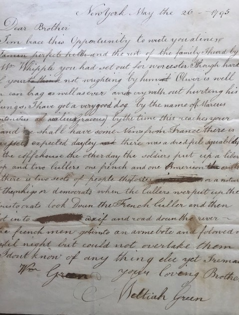 "LETTER TO HIS BROTHER WILLIAM E. GREEN, in Worcester, Massachusetts, concerning an incident between the ""aristocrats"" and the ""democrats"" Meltiah Green."