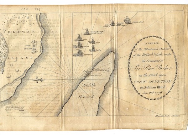 """A SKETCH OF THE SITUATION & STATIONS OF THE BRITISH VESSELS, under the Command of Sir Peter Parker on the Attack upon Fort Moultrie on Sulivan [sic] Island June 28th 1776. """"Abernethie Sculpt. Charleston."""""""