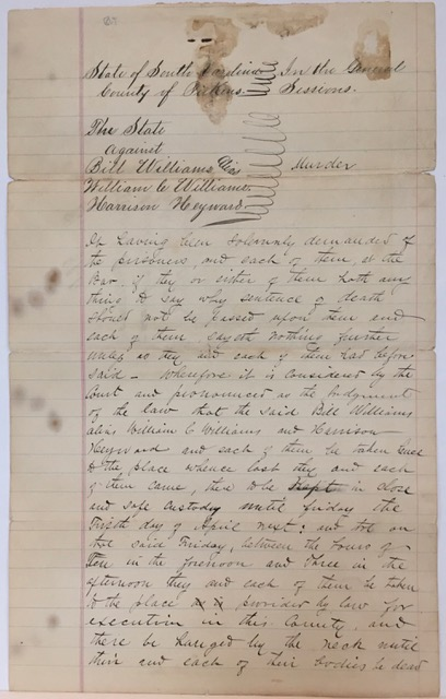 STATE OF SOUTH CAROLINA, COUNTY OF PICKENS, IN THE GENERAL SESSIONS. THE STATE AGAINST BILL WILLIAMS, ALIAS WILLIAM C. WILLIAMS, AND HARRISON HEYWARD, SENTENCED TO DEATH BY HANGING, MARCH 7, 1889.