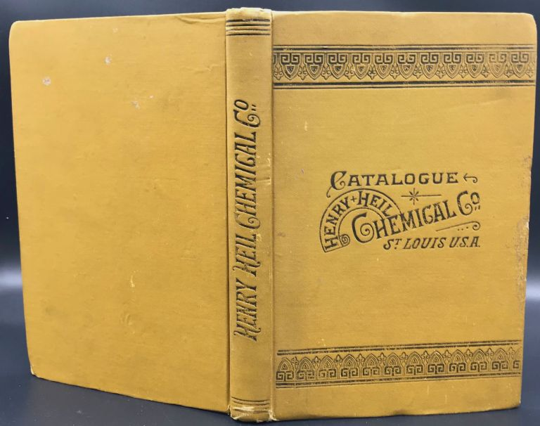 ILLUSTRATED CATALOGUE AND PRICE-LIST OF CHEMICAL AND PHYSICAL APPARATUS and Instruments for Laboratories, Chemists, Iron and Steel Works, Smelters, Assayers, Mines, Sugar Refineries, Schools, Colleges, Universities, etc. Henry Heil Chemical Company.
