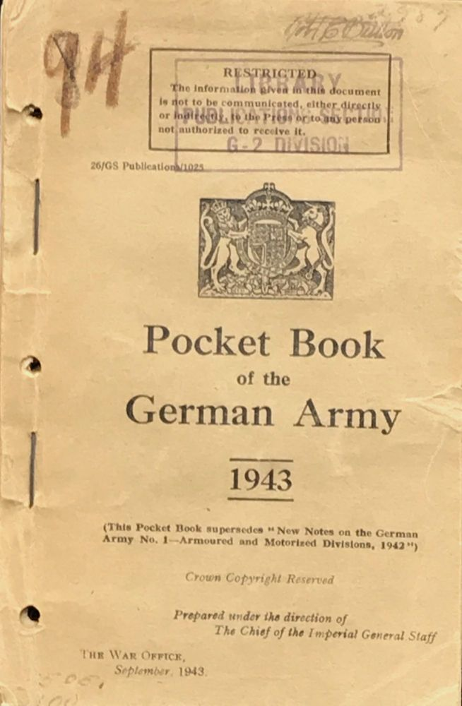 POCKET BOOK OF THE GERMAN ARMY 1943. Prepared under the direction of the Chief of the Imperial General Staff.