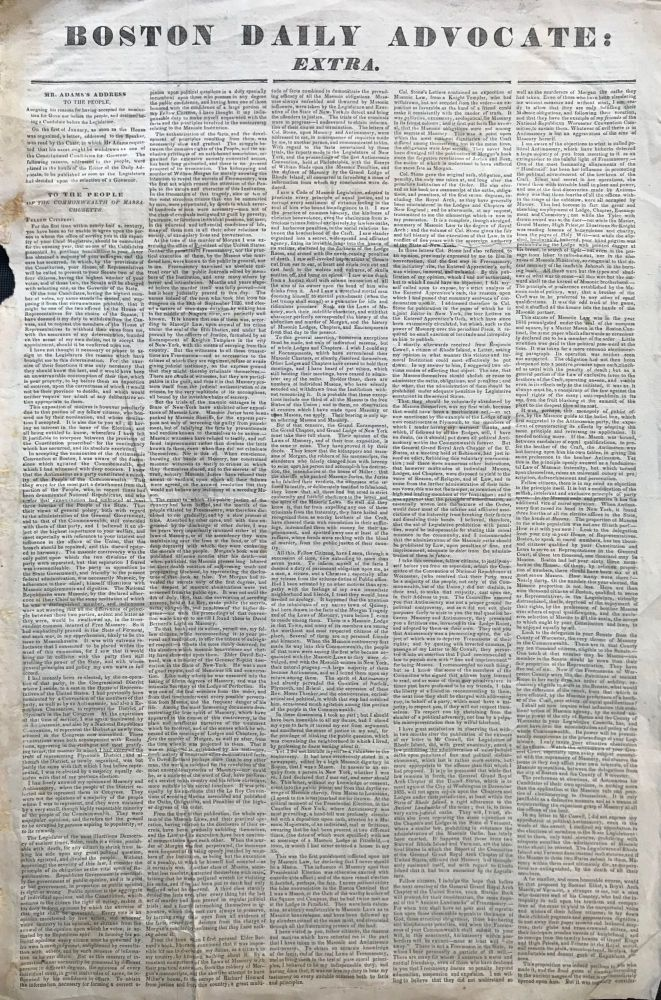 BOSTON DAILY ADVOCATE: EXTRA. Mr. Adams's Address to the People, assigning his reasons for having accepted the nomination for governor before the people, and declined being a candidate before the legislature. John Quincy Adams.