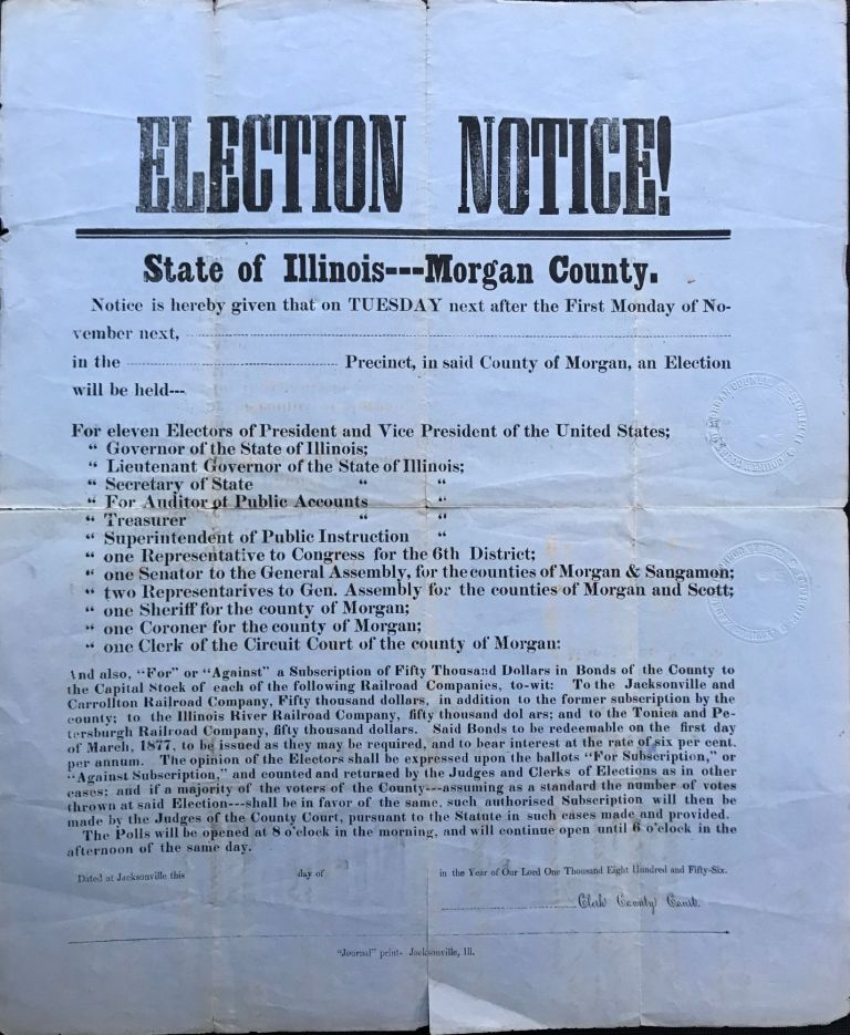 ELECTION NOTICE! State of Illinois---Morgan County. [Caption title].