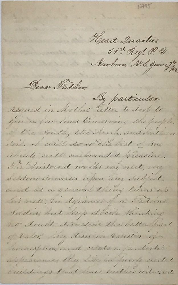 """COMMENTING ON THE CHARACTERISTICS OF """"aristocrats"""" and poor folks in New Bern, North Carolina, along with some general comments about the land and agriculture in the area, in an autograph letter, signed June 7, 1862, to his father in Allentown, Pennsylvania. Civil War, J. Leonard Clifton."""