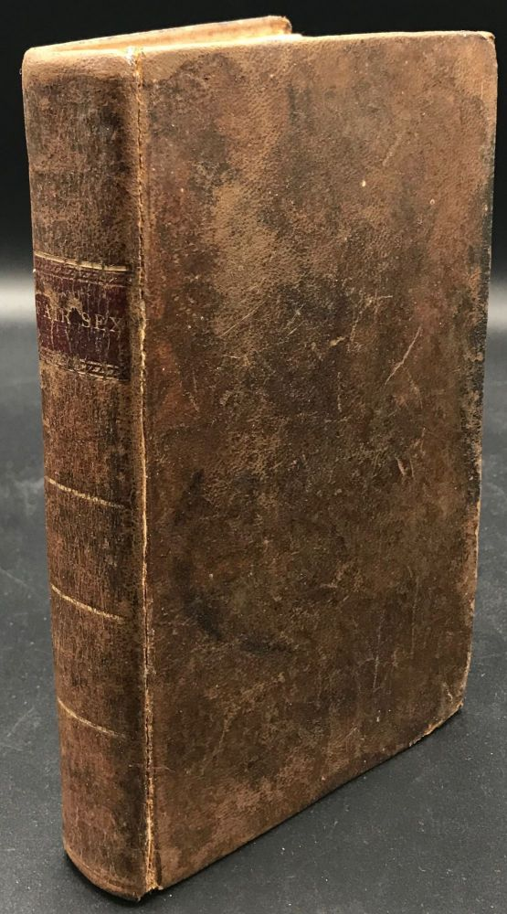 SKETCHES OF THE HISTORY, GENIUS, DISPOSITION, ACCOMPLISHMENTS, EMPLOYMENTS, CUSTOMS, VIRTUES, AND VICES of the Fair Sex, in all Parts of the World. Interspersed with Many Singular and Entertaining Anecdotes. By a Friend to the Sex. John Adams, By a. Friend to the Sex.