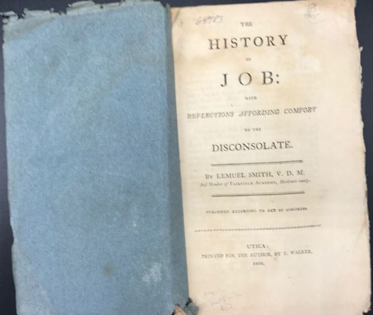 THE HISTORY OF JOB: with Reflections Affording Comfort to the Disconsolate. Lemuel Smith.