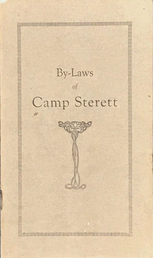 BY-LAWS OF CAMP STERETT. [cover title]