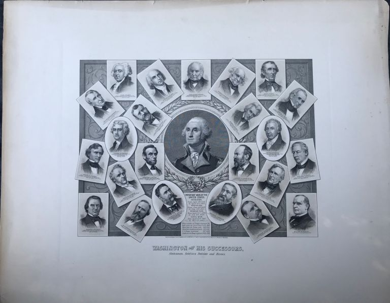 WASHINGTON AND HIS SUCCESSORS. Statesmen, Soldiers, Patriots and Heroes.; Entered according to Act of Congress, in the Year 1897 by M. F. Tobin, in the Office of the Librarian of Congress at Washington.