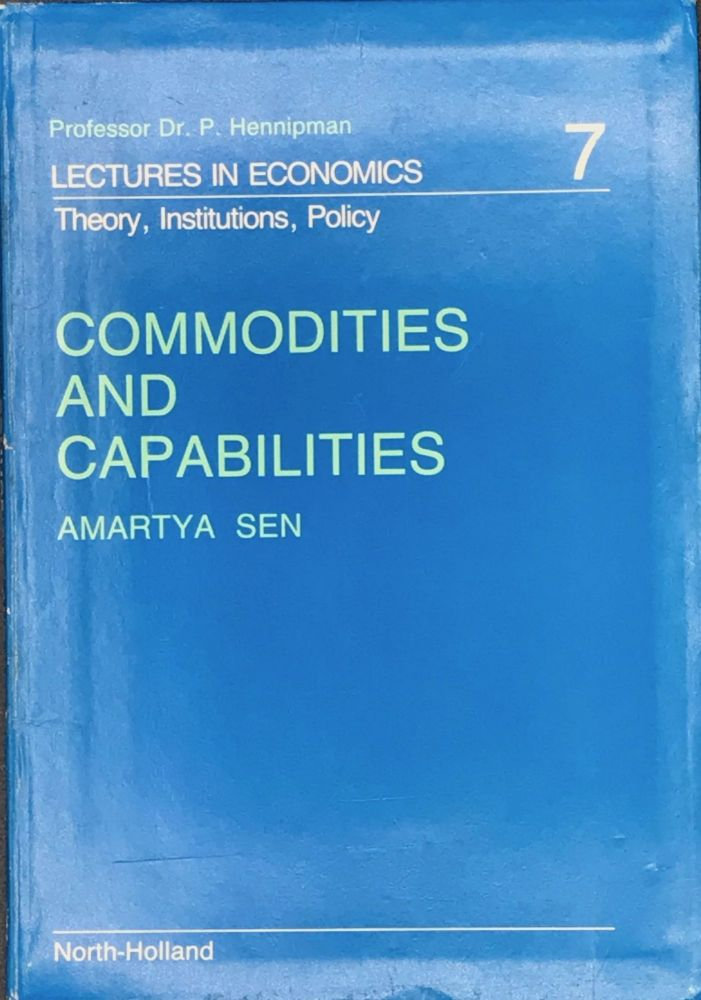 COMMODITIES AND CAPABILITIES. Amartya Sen.