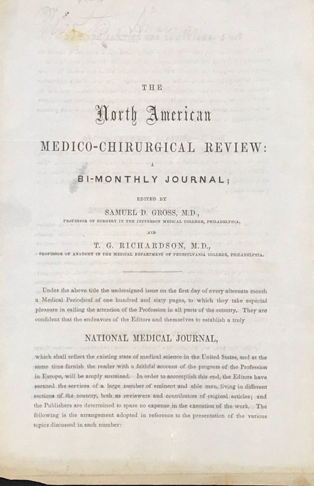 THE NORTH AMERICAN MEDICO-CHIRURGICAL REVIEW: A BI-MONTHLY JOURNAL. Prospectus, Samuel D. Gross, T G. Richardson.