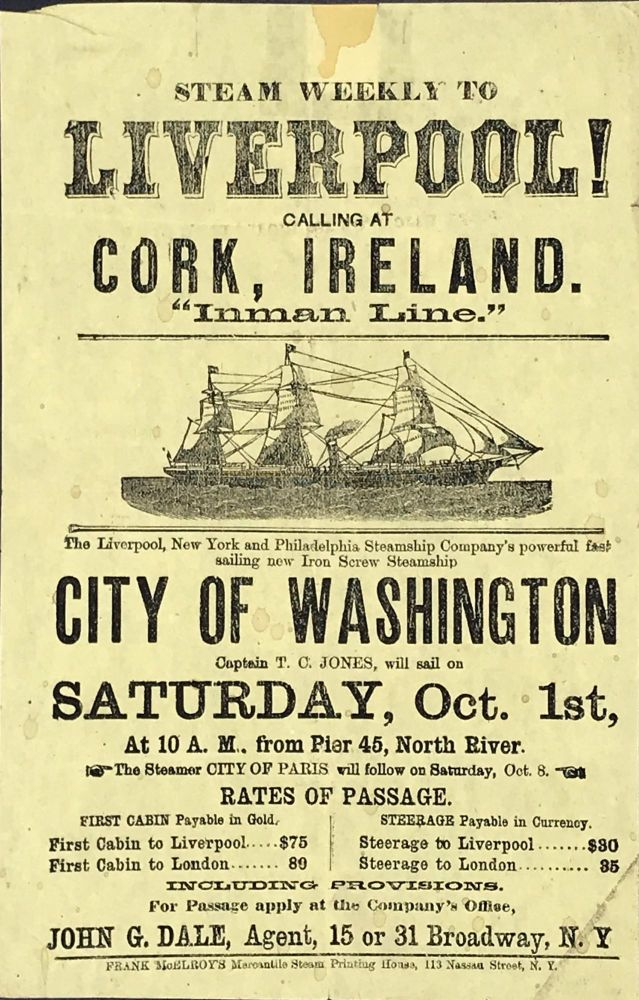 """STEAM WEEKLY TO / LIVERPOOL! / CALLING AT / CORK, IRELAND. / """"Inman Line."""" [caption title]"""