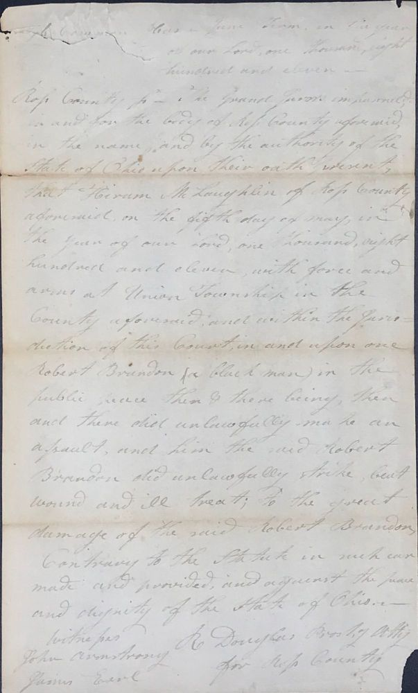 COURT OF COMMON PLEAS, June Term 1811. Ross County. A. true bill STATE OF OHIO vs. Hiram McLaughlin, Foreman, Thos White, on verso.
