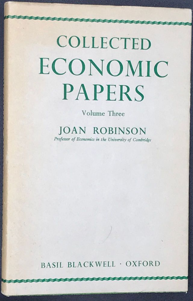 COLLECTED ECONOMIC PAPERS. Volume Three. Joan ROBINSON.