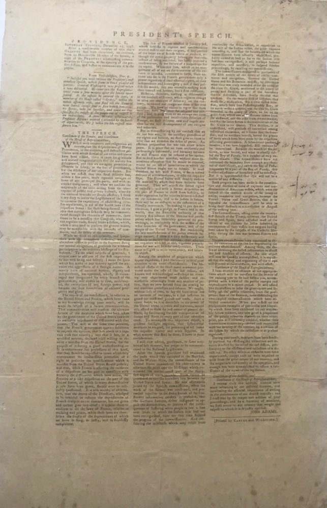 """PRESIDENT'S SPEECH. [caption title, followed by Adams's second """"State of the Union"""" address, printed in three columns, preceded by two paragraphs of introductory material, explaining its publication in this format]. Signed in type at the end """"John Adams."""". John ADAMS, 2nd President of the United States."""