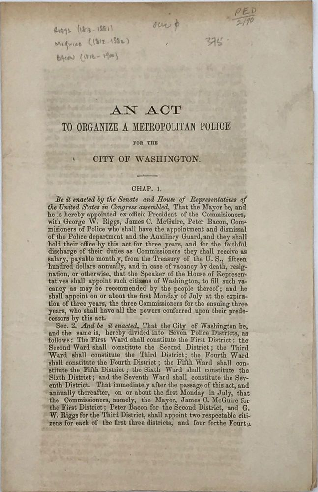 AN ACT TO ORGANIZE A METROPOLITAN POLICE FORCE FOR THE CITY OF WASHINGTON [caption title].
