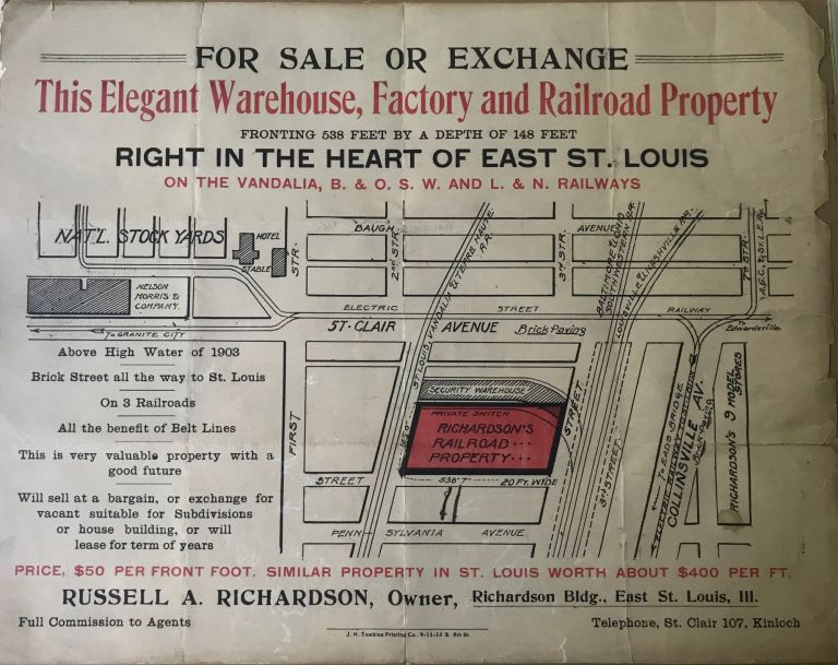 FOR SALE OR EXCHANGE. / THIS ELEGANT WAREHOUSE, FACTORY AND RAILROAD PROPERTY / FRONTING 538 FEET BY A DEPTH OF 148 FEET / RIGHT IN THE HEART OF EAST ST. LOUIS / ON THE VANDALIA, B. & O. S. W. AND L. & N. RAILWAYS [caption title]