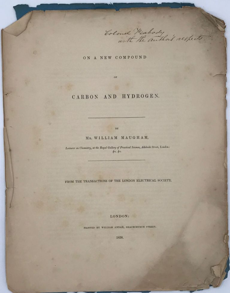 ON A NEW COMPOUND OF CARBON AND HYDROGEN.; From the transactions of the London Electrical Society. William MAUGHAM.