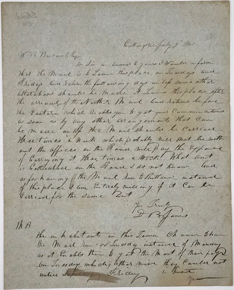 INFORMING THE POST MASTER W.B. BASCOMB OF TYSON FURNACE, VERMONT, OF THE TOWN POSTAL SCHEDULE, IN AN AUTOGRAPH LETTER, SIGNED BY D.B. JONES, CUTTINGSVILLE, VERMONT, JULY 9, 1841. D. B. JONES.