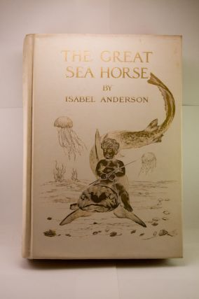 THE GREAT SEA-HORSE.