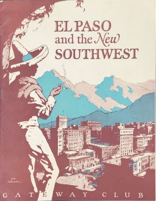 EL PASO & THE NEW SOUTHWEST