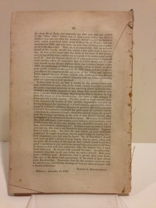 THE THIRD DEFENCE OF ROBERT J. BRECKINRIDGE AGAINST THE CALUMNIES OF ROBERT WICKLIFFE; IN WHICH IT IS PROVED BY PUBLIC RECORDS, BY THE TESTIMONY OF UNIMPEACHABLE WITNESSES, AND BY DECLARATIONS AND OATHS OF THE SAID WICKLIFFE, THAT HIS ACCUSATIONS ARE, WITHIN HIS OWN KNOWLEDGE, DESTITUTE OF TRUTH [cover and caption title].