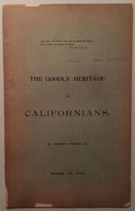 THE GOODLY HERITAGE OF CALIFORNIANS [cover title]. Joseph Nimmo