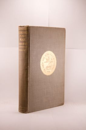 TENNESSEE IN THE WAR, 1861-1865. General Marcus J. Wright, comp.
