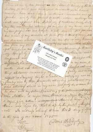 Assigning power of attorney to his mother Jane B. Ridgely to act in matters concerning his slaves in an autograph document, signed 3 April 1835, in Jessimine County, Kentucky. Daniel B. RIDGELY, American naval officer.