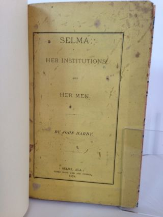 Selma; Her Institutions and Her Men