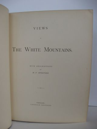 VIEWS IN THE WHITE MOUNTAINS, WITH DESCRIPTIONS