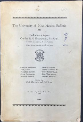 THE UNIVERSITY OF NEW MEXICO BULLETIN: PRELIMINARY REPORT ON THE 1937 EXCAVATIONS, BC 50-51,...