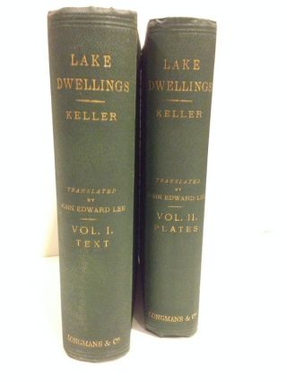 The Lake Dwellings of Switzerland and Other Parts of Europe; Translated and arranged by John...