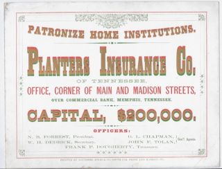 Patronize Home Institutions. / Planters Insurance Co. / of Tennessee, / Office, Corner of Main...