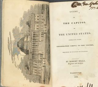 GUIDE TO THE CAPITOL OF THE UNITED STATES, Embracing Every Information Useful to the Visiter...