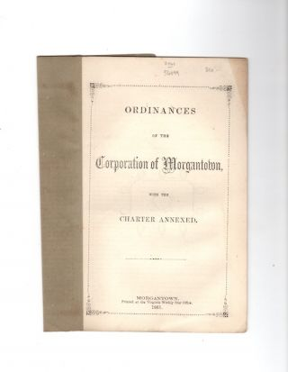 Ordinances of the Corporation of Morgantown, with the Charter Annexed